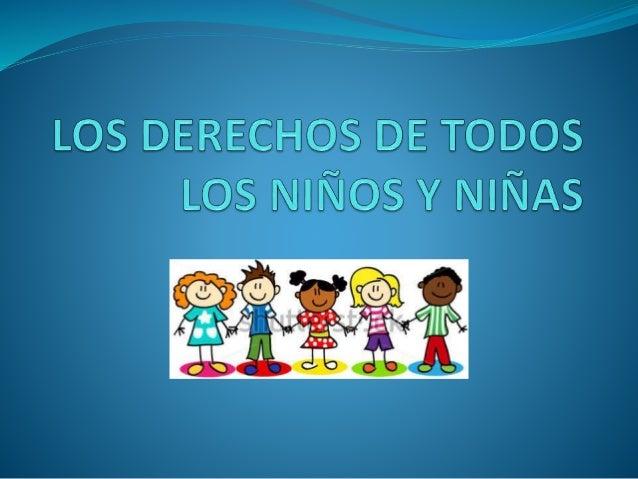 Los derechos de todos los niños y niñas