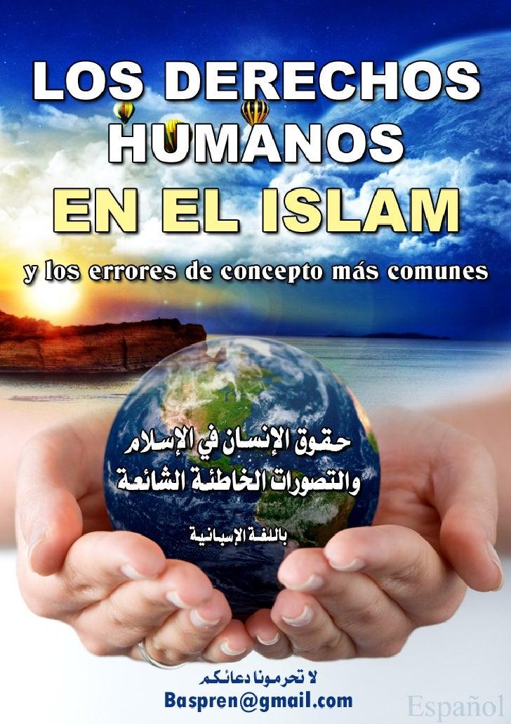 LOS DERECHOS HUMANOS        EN EL ISLAM y los errores de concepto más comunes                          [ Español ]      ﺣ...