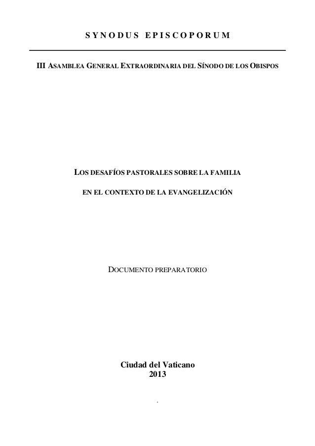SYNODUS EPISCOPORUM  III ASAMBLEA GENERAL EXTRAORDINARIA DEL SÍNODO DE LOS OBISPOS  LOS DESAFÍOS PASTORALES SOBRE LA FAMIL...