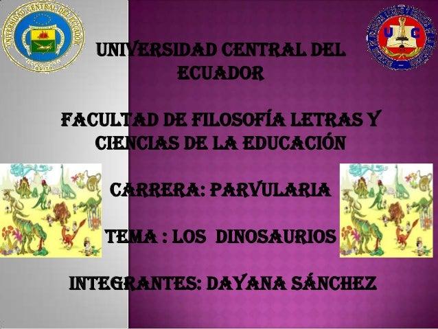 UNIVERSIDAD CENTRAL DEL           ECUADORFACULTAD DE FILOSOFÍA LETRAS Y   CIENCIAS DE LA EDUCACIÓN    CARRERA: PARVULARIA ...