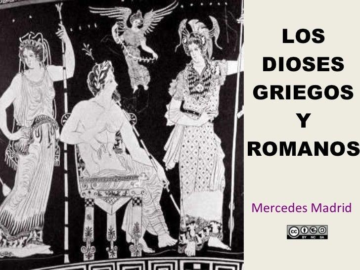 LOS DIOSES GRIEGOS Y ROMANOS Mercedes Madrid