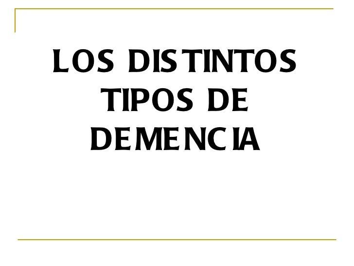 LOS DIS TINTOS  TIPOS DE  DE ME NC IA