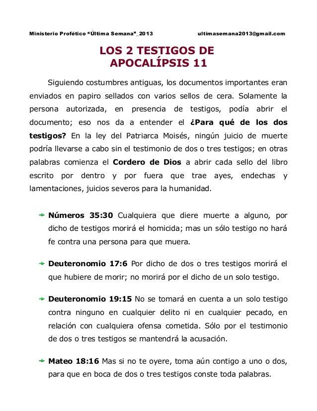 """Ministerio Profético """"Última Semana""""_2013  ultimasemana2013@gmail.com  LOS 2 TESTIGOS DE APOCALÍPSIS 11 Siguiendo costumbr..."""