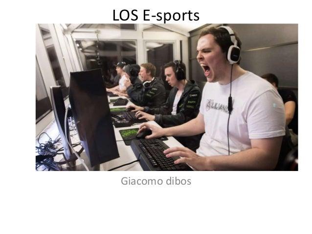 LOS E-sports Giacomo dibos