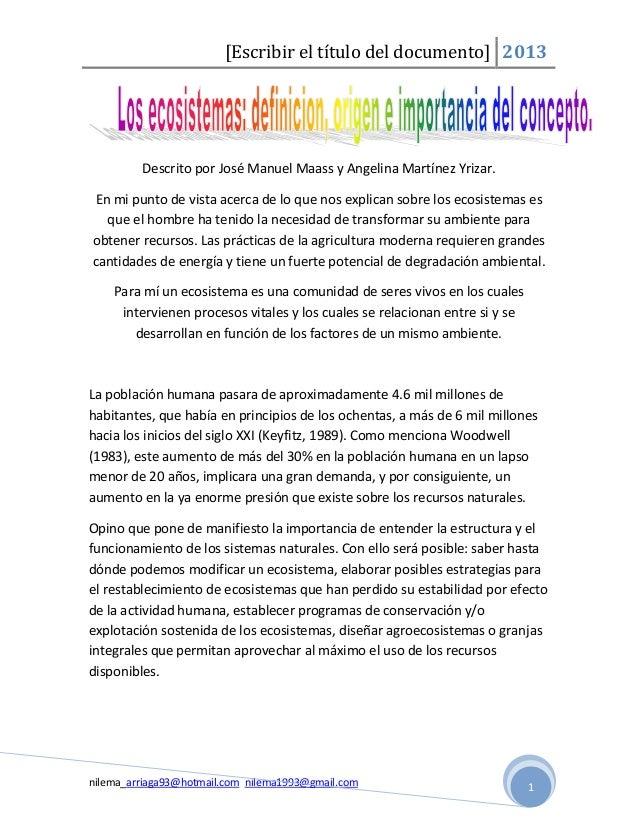[Escribir el título del documento] 2013         Descrito por José Manuel Maass y Angelina Martínez Yrizar.En mi punto de v...