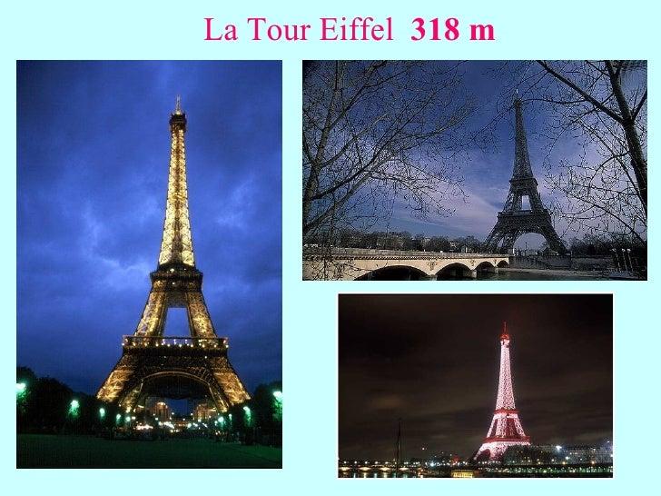 La Tour Eiffel  318 m
