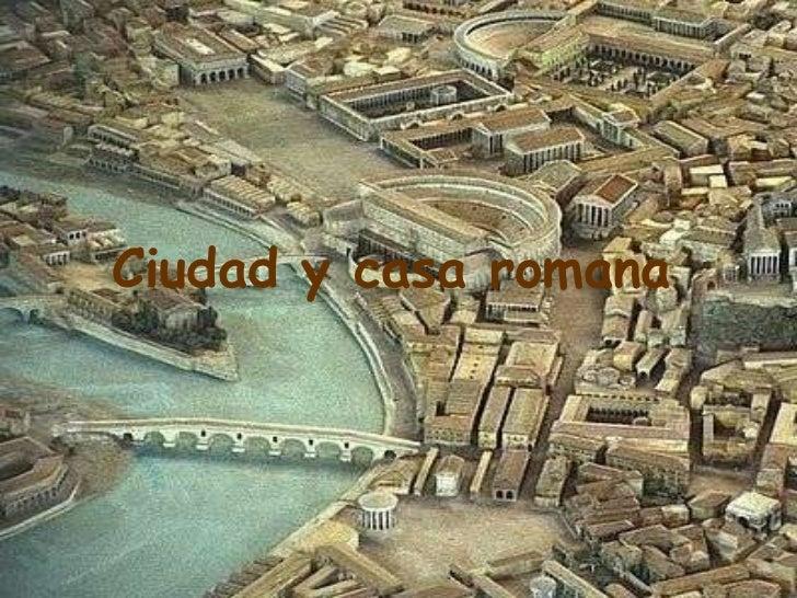 Ciudad y casa romana