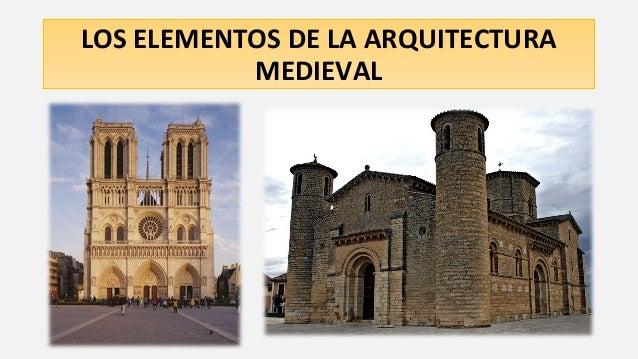 Los elementos de la arquitectura medieval for Arquitectura medieval
