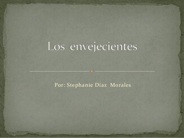 Por: Stephanie Díaz Morales