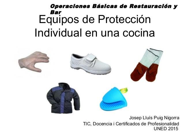 Equipos de protecci n individual en una cocina para for Programa de cocina de la 1