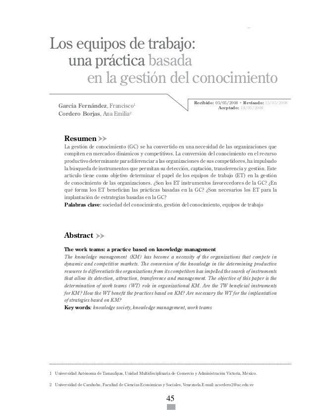 ISSN 1317-8822 • Año 7 • N° 1 • Enero - Junio 2008 • Pg: 45-58  Los equipos de trabajo: una práctica basada... • García Fe...