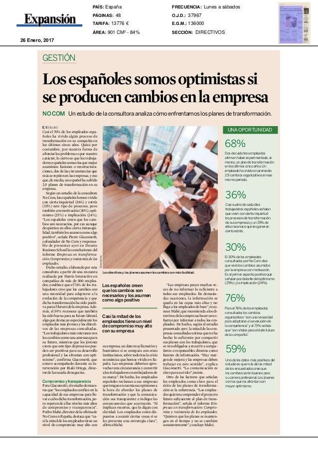 Jueves 26 enero 201748 Expansión DIRECTIVOS E.V.Madrid Casi el 70% de los empleados espa- ñoles ha vivido algún proceso de...