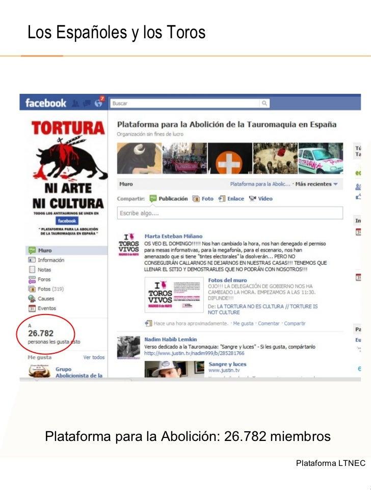 © 2008  F.A.A. All rights reserved Los Españoles y los Toros Plataforma para la Abolición: 26.782 miembros