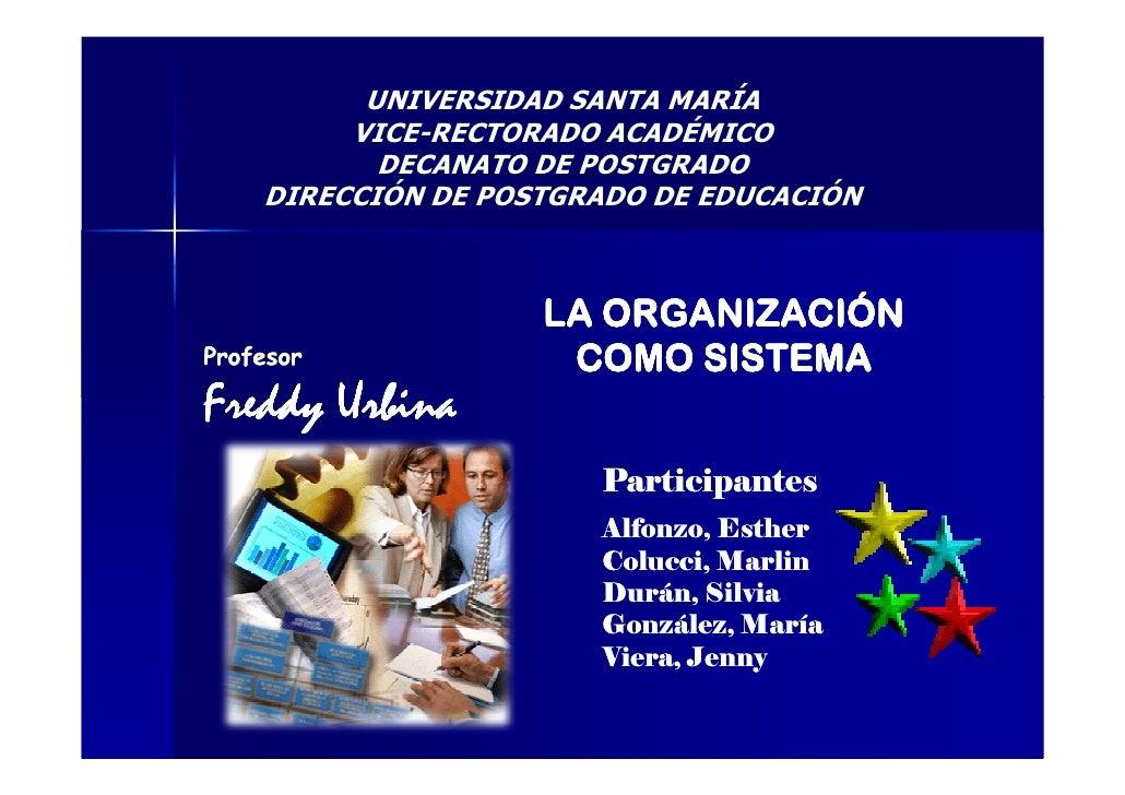 UNIVERSIDAD SANTA MARÍA         VICE-RECTORADO ACADÉMICO           DECANATO DE POSTGRADO    DIRECCIÓN DE POSTGRADO DE EDUC...