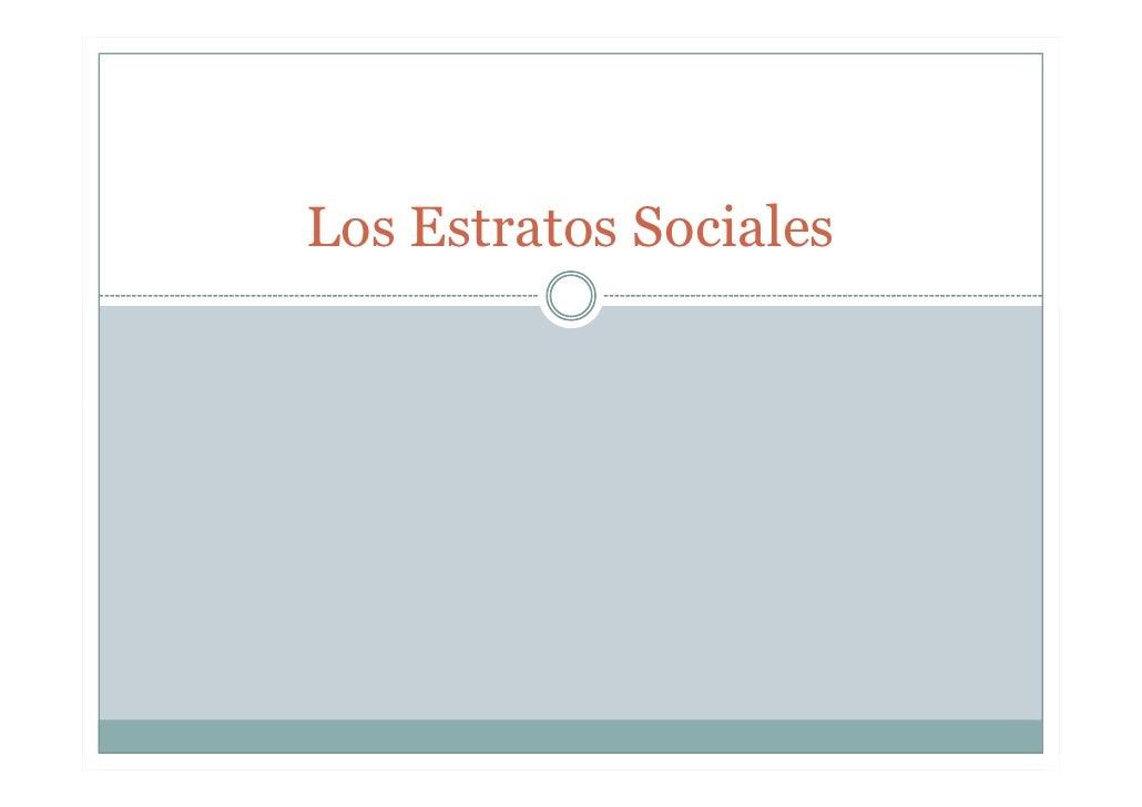Los Estratos Sociales