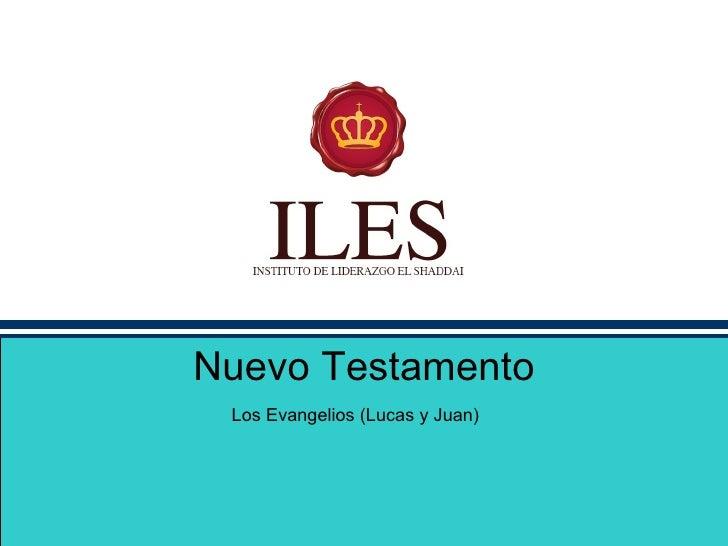 Nuevo Testamento Los Evangelios (Lucas y Juan)