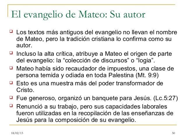 El evangelio de Mateo: Su autor   Los textos más antiguos del evangelio no llevan el nombre    de Mateo, pero la tradició...