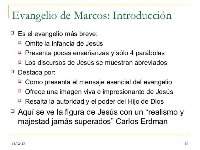 Evangelio de Marcos: Introducción   Es el evangelio más breve:     Omite la infancia de Jesús     Presenta pocas enseña...