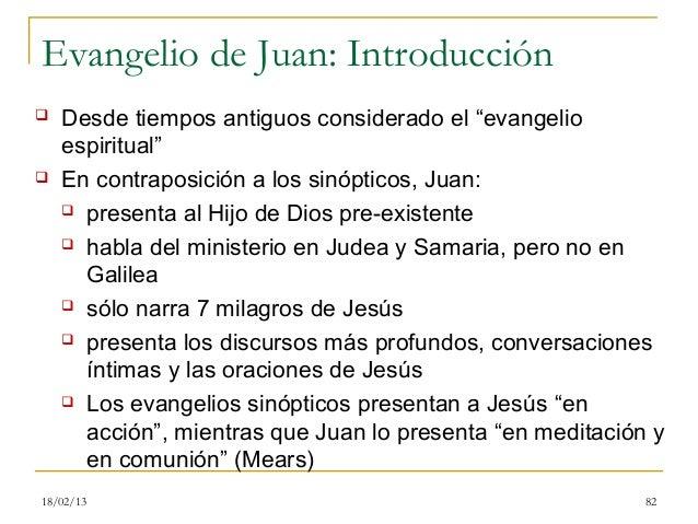 """Evangelio de Juan: Introducción   Desde tiempos antiguos considerado el """"evangelio    espiritual""""   En contraposición a ..."""
