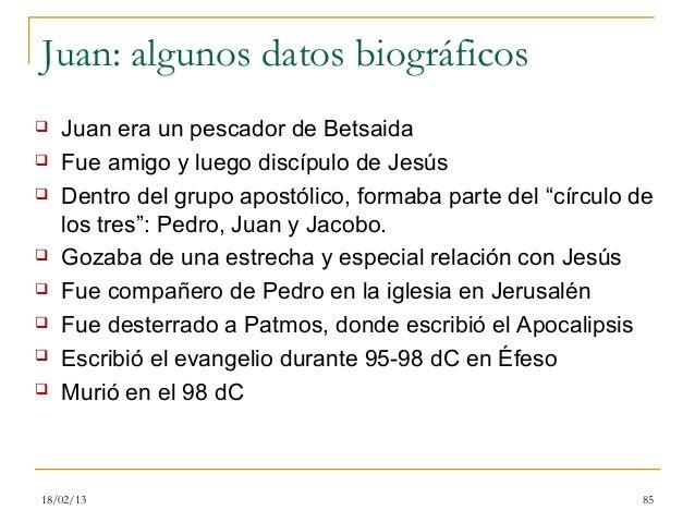 Juan: algunos datos biográficos   Juan era un pescador de Betsaida   Fue amigo y luego discípulo de Jesús   Dentro del ...
