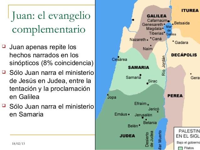 Juan: el evangelio    complementario   Juan apenas repite los    hechos narrados en los    sinópticos (8% coincidencia) ...