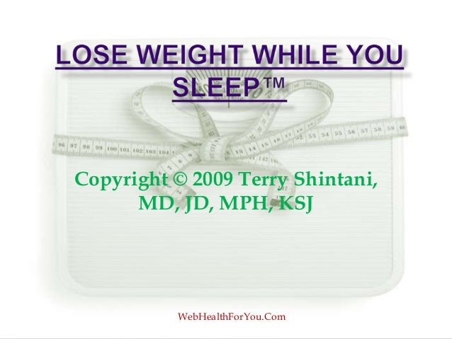 Copyright © 2009 Terry Shintani,MD, JD, MPH, KSJWebHealthForYou.Com