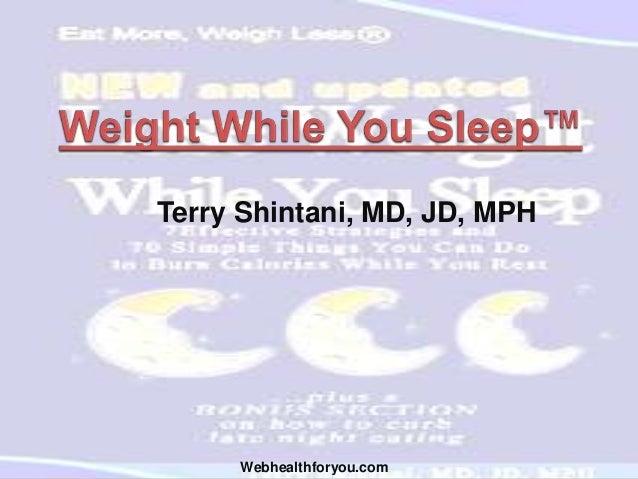 Terry Shintani, MD, JD, MPH Webhealthforyou.com