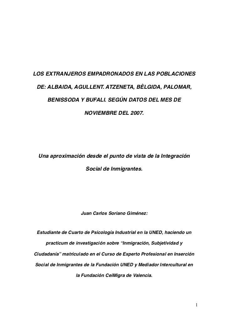 LOS EXTRANJEROS EMPADRONADOS EN LAS POBLACIONES   DE: ALBAIDA, AGULLENT. ATZENETA, BÈLGIDA, PALOMAR,       BENISSODA Y BUF...