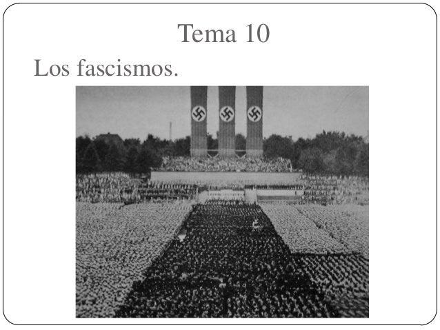 Los fascismos. Tema 10