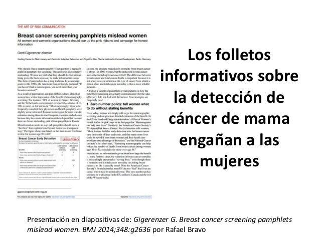 Los folletos informativos sobre la detección de cáncer de mama engañan a las mujeres Presentación en diapositivas de: Gige...