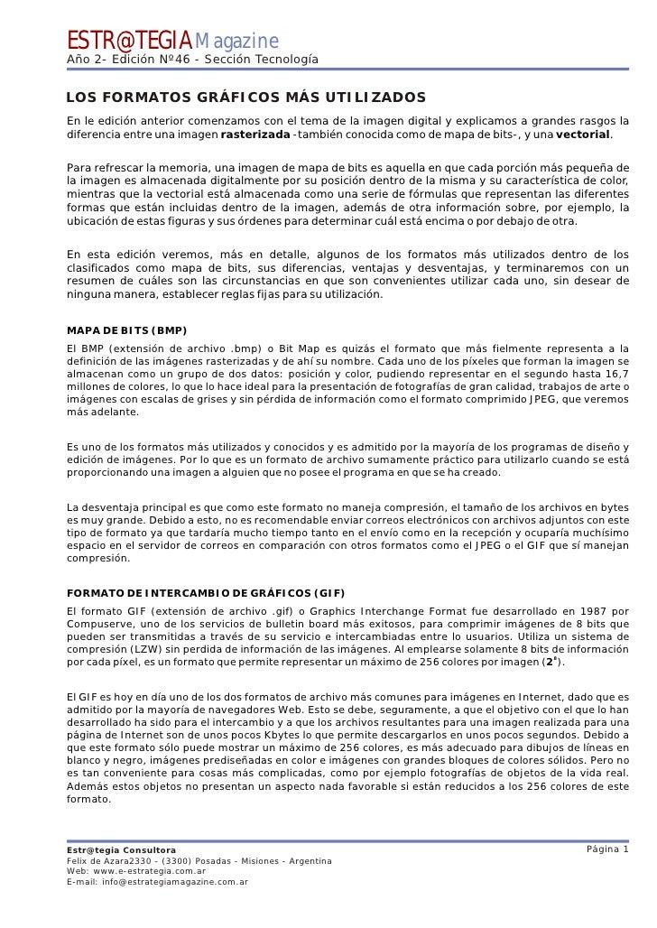 ESTR@TEGIA Magazine Año 2- Edición Nº46 - Sección Tecnología   LOS FORMATOS GRÁFICOS MÁS UTILIZADOS En le edición anterior...