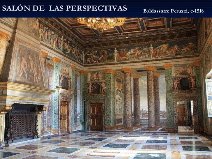 SALÓN DE  LAS PERSPECTIVAS Baldassarre Peruzzi, c-1518