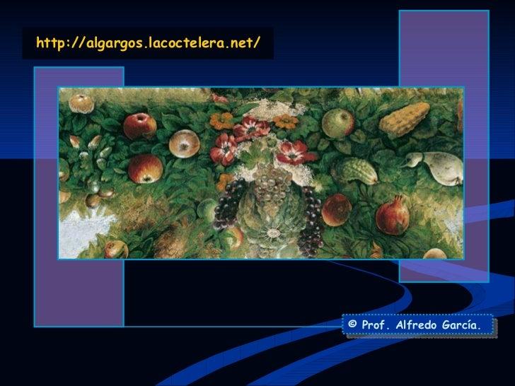 http:// algargos.lacoctelera.net / © Prof. Alfredo García.