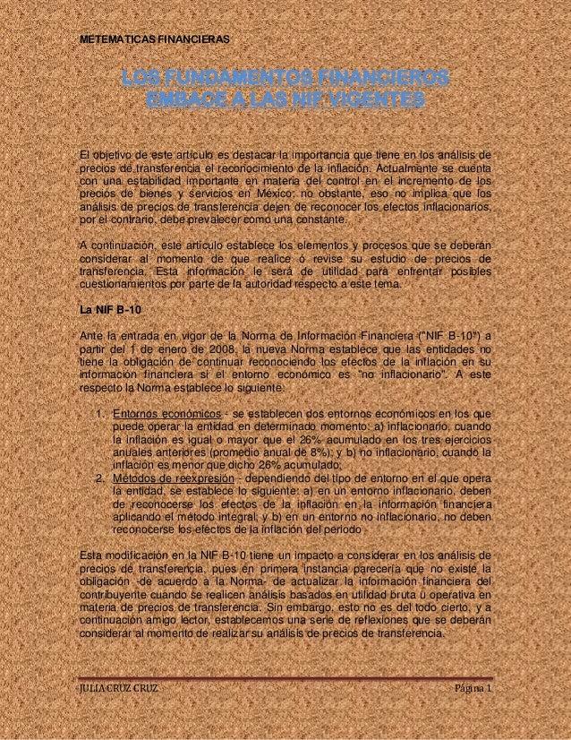 METEMATICAS FINANCIERAS  LOS FUNDAMENTOS FINANCIEROS EMBACE A LAS NIF VIGENTES El objetivo de este artículo es destacar la...