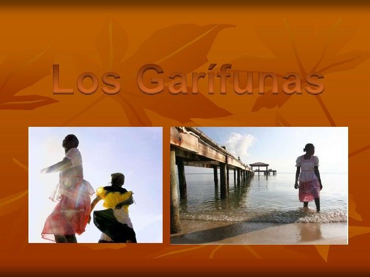 Los Garífunas<br />