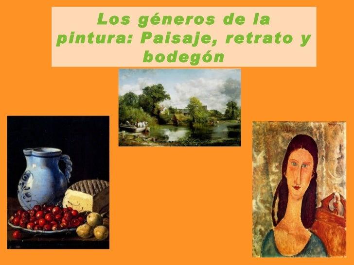 Los géneros de la pintura: Paisaje, retrato y bodegón