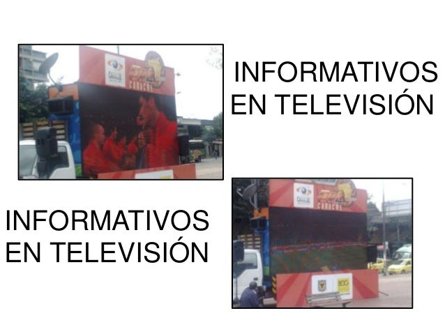 INFORMATIVOS EN TELEVISIÓN INFORMATIVOS EN TELEVISIÓN