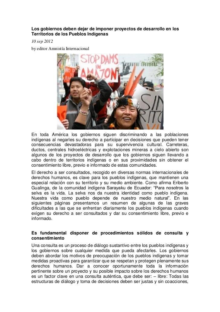 Los gobiernos deben dejar de imponer proyectos de desarrollo en losTerritorios de los Pueblos Indígenas10 sep 2012by edito...
