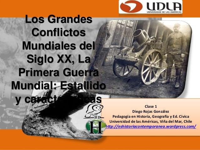 Los grandes conflictos mundiales del siglo xx, la Primera