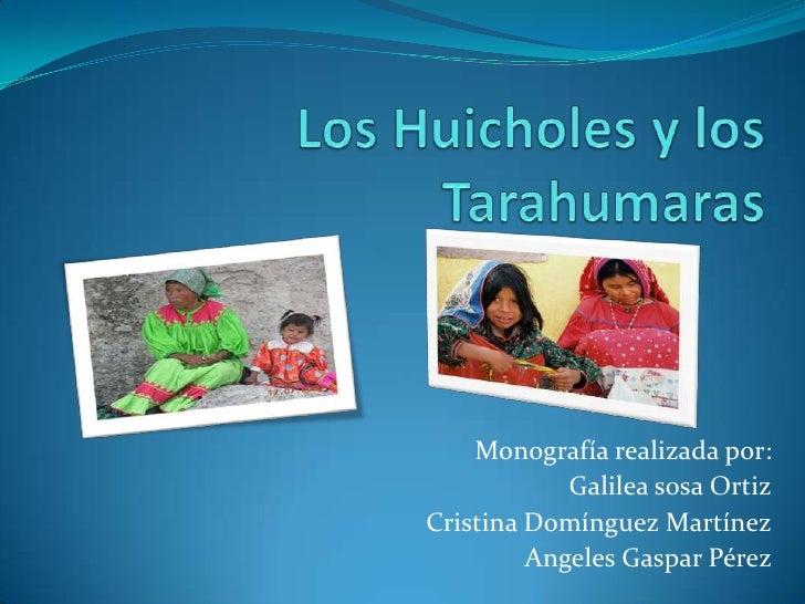Monografía realizada por:            Galilea sosa OrtizCristina Domínguez Martínez         Angeles Gaspar Pérez