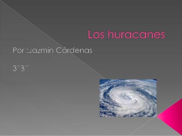  El huracán es el más severo de losfenómenos meteorológicos conocidoscomo ciclones tropicales. Un ciclón tropical con vi...