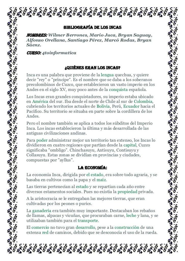 Bibliografía de los IncasNombres: Wilmer Berrones, Mario Juca, Bryan Saguay,Alfonso Orellana, Santiago Pérez, Marcó Rodas,...
