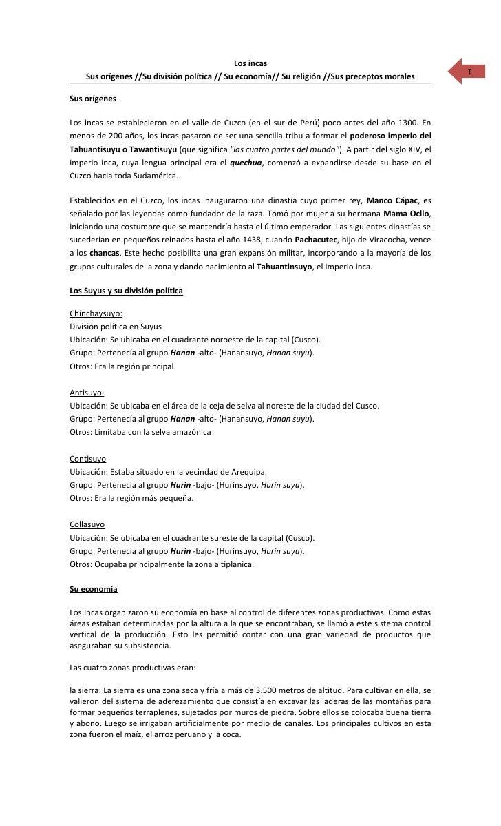 Los incas                                                     1     Sus orígenes //Su división política // Su economía// S...