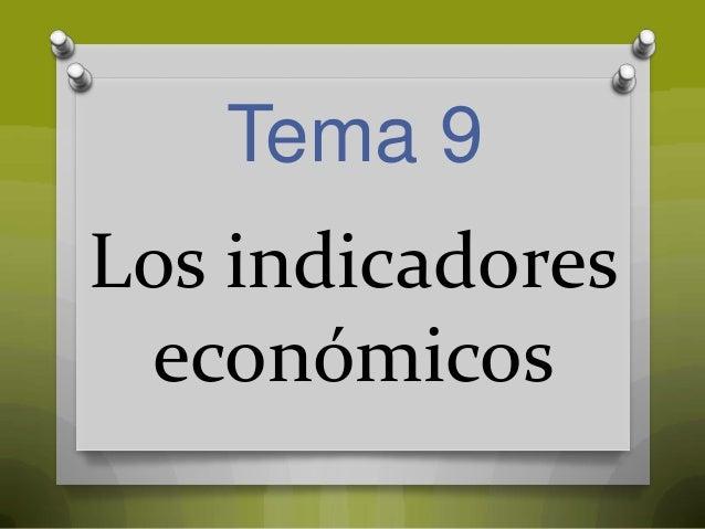Tema 9  Los indicadores económicos