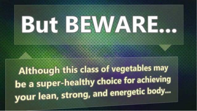 """,, m . . I` ` """" ,  __ _éã t (3     .  v, . .             x  Althoílugfhühis class of vegetables may  be a super-healthy ch..."""