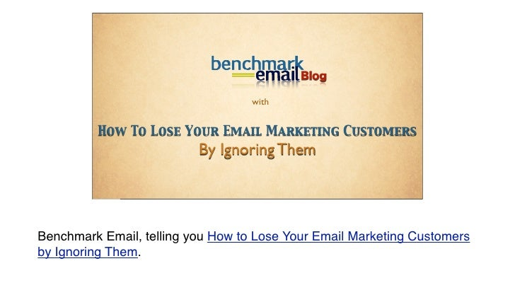 Blog                                           with             How To Lose Your Email Marketing Customers                ...