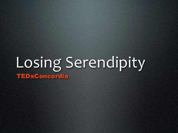 LosingSerendipityTEDxConcordia