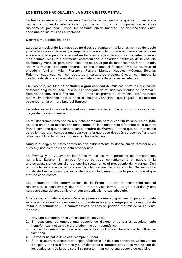 LOS ESTILOS NACIONALES Y LA MÚSICA INSTRUMENTALLa fuerza alcanzada por la escuela franco-flamenca condujo a que se comenza...