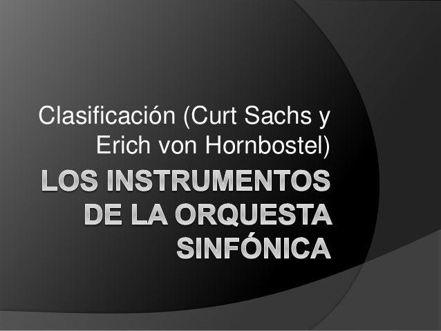 Clasificación (Curt Sachs y Erich von Hornbostel)