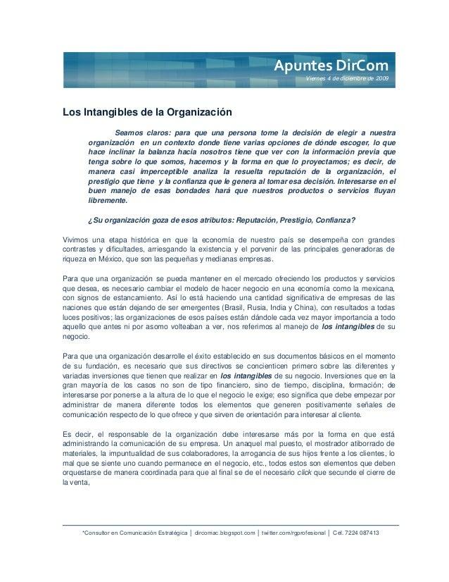*Consultor en Comunicación Estratégica │ dircomac.blogspot.com │ twitter.com/rgprofesional │ Cel. 7224 087413Los Intangibl...